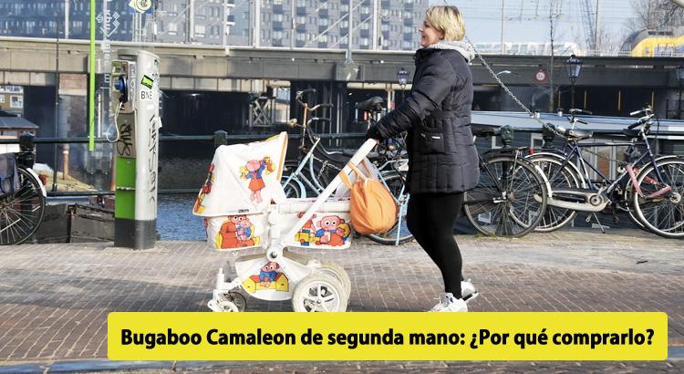 Bugaboo camaleon de segunda mano por qu comprarlo for Bugaboo bee segunda mano