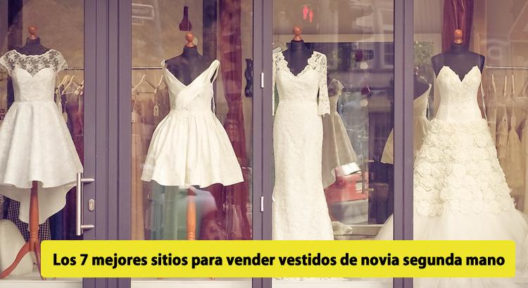 los 6 mejores sitios para vender vestidos de novia segunda mano