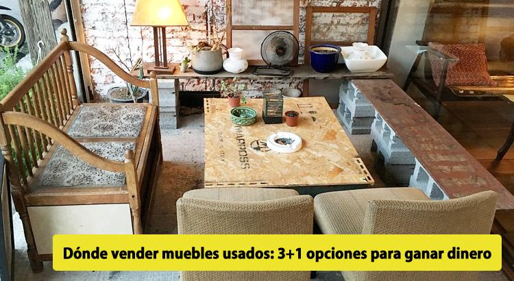 bf3fe59b5cb Dónde vender muebles usados  3+1 opciones para ganar dinero